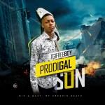 MUSIC: TGIFreeboy – Prodigal Son | @tgifreeboy