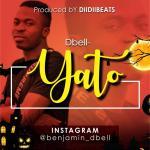 MUSIC: Dbell – Yato