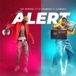 MUSIC: The General ft DJ Enimoney x Slymkrez – Alert