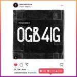 MUSIC: Reminisce – Ogb4ig (Prod. Sarz)