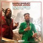 MUSIC: Naira Marley & Young John – Mafo