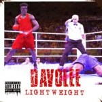 MUSIC: Davolee – Light Weight (Dremo Diss)