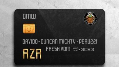 Photo of Mp3: DMW Ft Davido, Duncan Mighty & Peruzzi – Aza