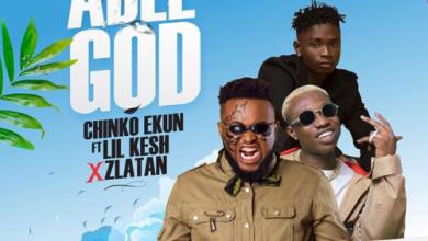 Photo of Song: Chinko Ekun Ft Lil Kesh x Zlatan – Able God