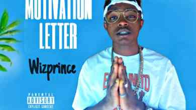 Photo of Music: Wizprince- Motivation Letter