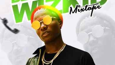 Photo of Mixtape: Dj Pinso – Best Of Wizkid