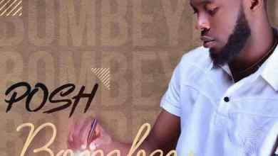Photo of Download: POSH – BOMBEY