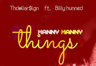 Photo of Music: Thdollarsign ft Billy Hunned – Manny Manny Things