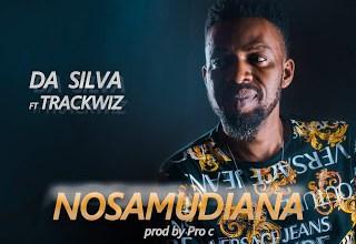 Photo of Da Silva ft Trackwiz – Nosamudiana