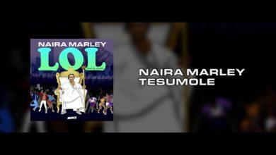 Photo of Naira Marley – Tesumole [OFFICIAL VIDEO]