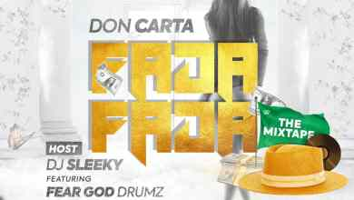 Photo of Dj Sleeky x Don Carta – Fada Fada The Mix