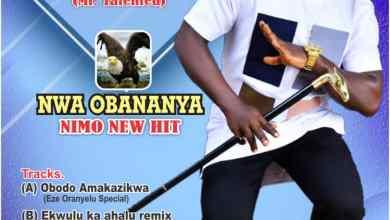 Photo of Nwa Obananya – Onye Nwee Nke Ya