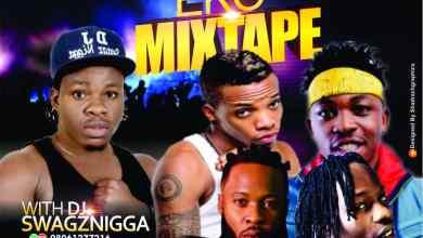 Photo of DJ Swagznigga – Eko Mixtape