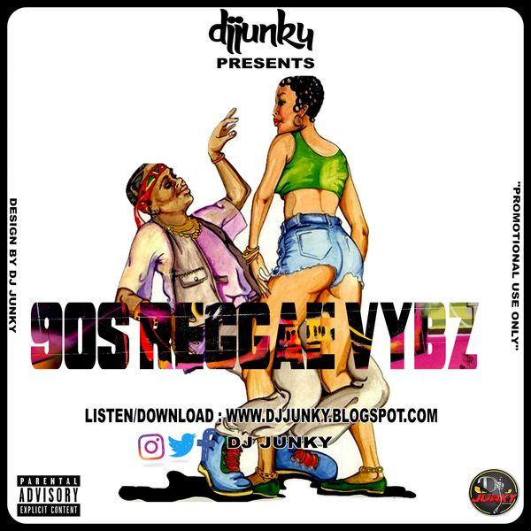 DJ JUNKY – 90s Reggae Songs Mix
