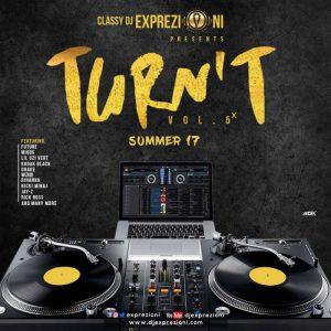 [Latest Foreign Dj Mix] Classy DJ Exprezioni – Turnt Mix 2019