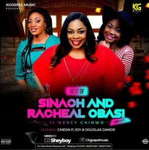 Sinach, Rachael Obasi & Mercy Chinwo Gospel Mix