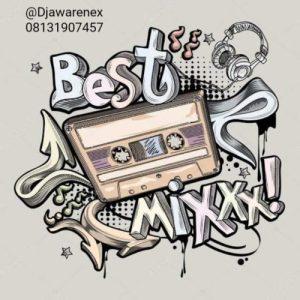 Dj Awarenex - Best of The Best Mix (Top Trending Songs)