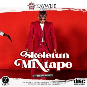 DJ Kaywise - Skeletun Mix Ft. Tekno New Single..