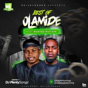 DJ PlentySongz – Best Of Olamide Mega Mix 2019