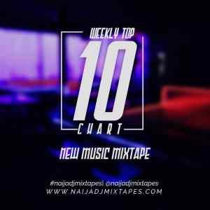 NaijaDJMixtapes 23/11/19 New Music Mix Ft. Evan Chuks