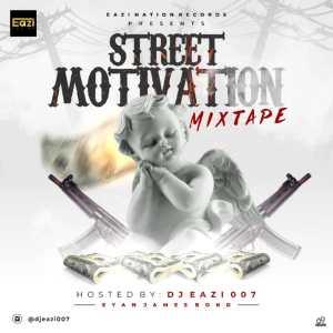Depressed And Demoralized - Naija Street Motivational Mix