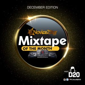 Novice2STAR December Mixtape – Hosted By DJ D20