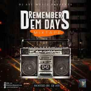 DJ Ayi – Remember Dem Hip Hop Days Mixtape