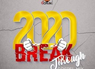 DJ Donak – 2020 Breakthrough Gospel Mixtape
