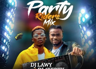 DJ Lawy x DJ 4Kerty – Party Rider Mix (Non Stop Mixtape)