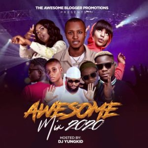 Dj Yungkid - The Awesome Non Stop Mixtape 2020