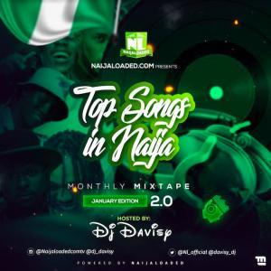 DJ Davisy – NL Top Songs In Nigeria Mixtape (January 2020)