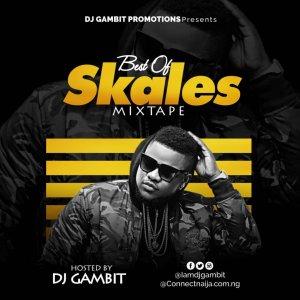 DJ Gambit – Best Of Skales Mix