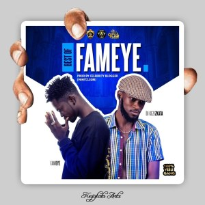 Dj Kezizkata – Best Of Fameye Mixtape (Fameye Mp3 Songs)
