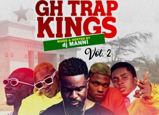 DJ Manni – GH Trap Kings Mixtape (Best Ghana Trap Songs)