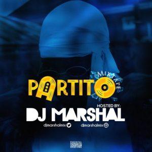 Dj Marshal – Partito Mixtape (Naija Non Stop Party Mixtape)