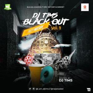 DJ Tims – Blackout Party Mix Vol. 1 (New Music Mixtape 2020)