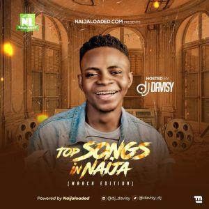 DJ Davisy – NL Top Songs In Naija Mix (March 2020)