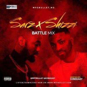 DJ Beeast – Sarz x Shizzi Mixtape (Sarz VS Shizzi Better Producer)