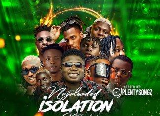 DJ PlentySongz – Naijaloaded Isolation Mix 2020