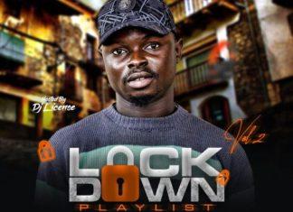 Dj License – LockDown Playlist Mixtape (Vol.2)