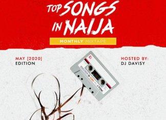 DJ Davisy – NL Top Songs In Naija Mix May 2020
