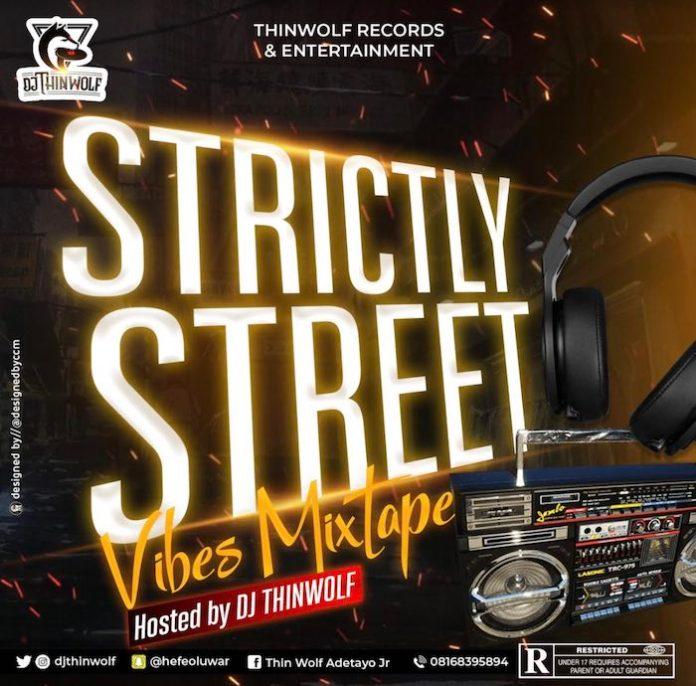 DJ Thinwolf – Strictly Street Vibes Mix 2020