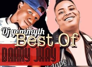 Dj Yemmyth - Best Of Barry Jhay Mix 2020