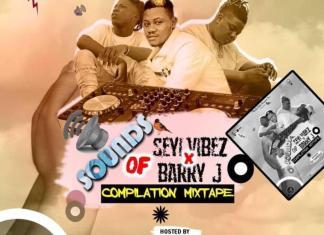 Dj Zardus – Sound Of Seyi Vibez X Barry Jhay (Compilation Mixtape)