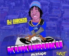 Dj Chicken – Kukuruku Part 10 Mixtape