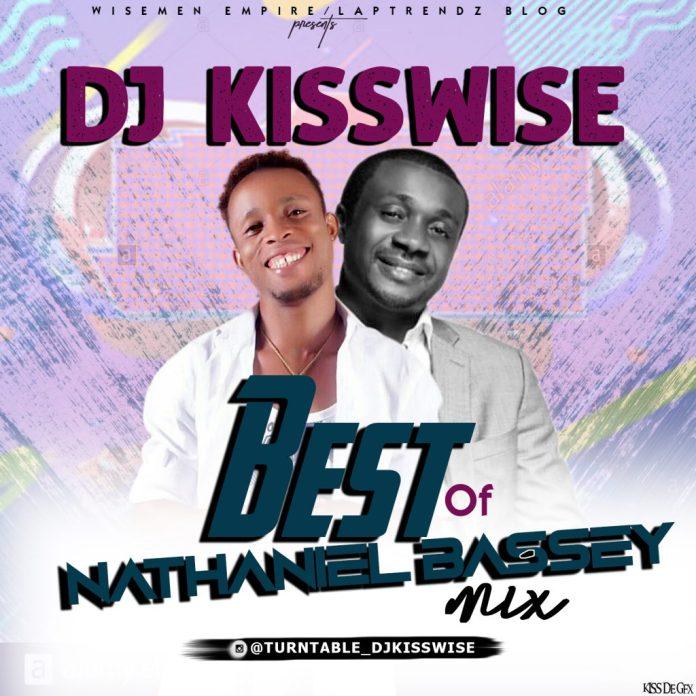 Best of Nathaniel Bassey DJ Mix (Nathaniel Bassey Songs)