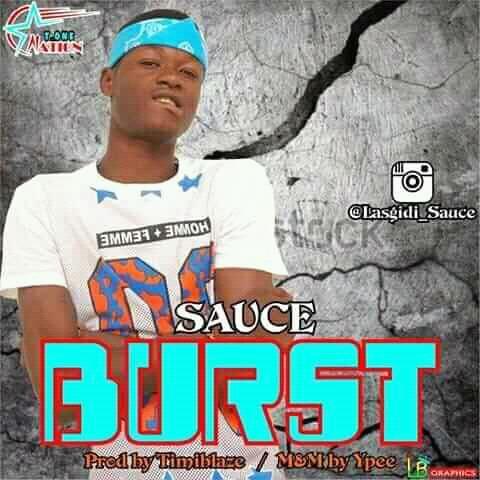 [Music]Sauce - Burst(Prod. by Timiblaze)