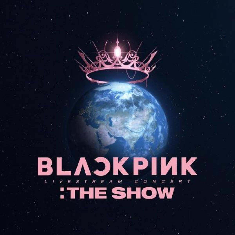 DOWNLOAD ALBUM: Blackpink – 'The Show' Live ZIP Full Album MP3