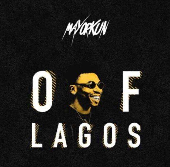 Mayorkun – Of Lagos Download Mp3