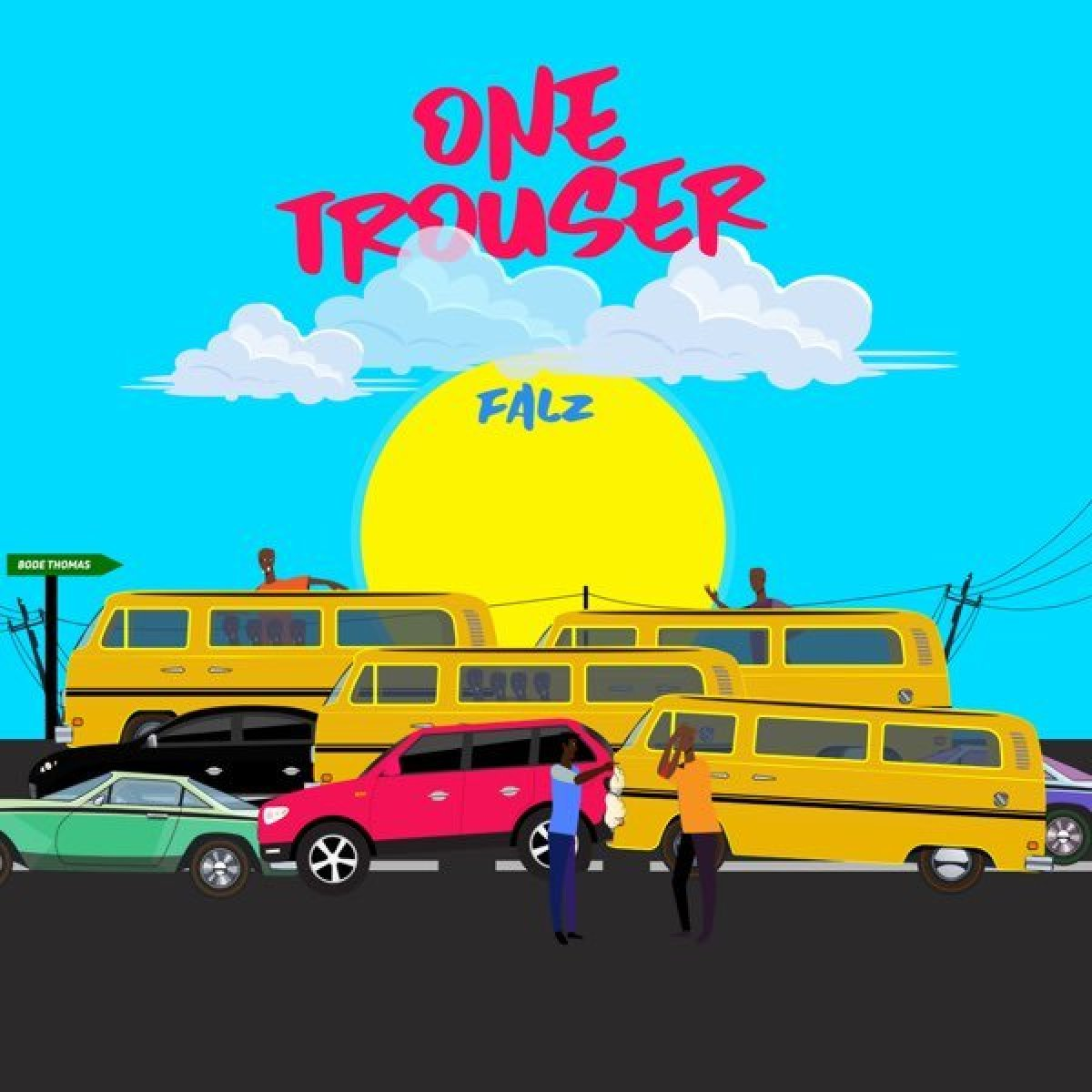 Download Mp3 Falz – One Trouser